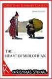 The Heart of Midlothian [Christmas Summary Classics], Walter Scott, 1494814757