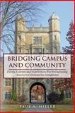 Bridging Campus and Community, Paul Miller, 149498475X