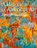 A History of American Art, Mendelowitz, Daniel M., 0030894751