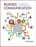 Business Communication: Developing Leaders for a Networked World with ConnectPlus, Cardon, Peter, 0077804759