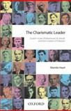 The Charismatic Leader : Quaid-I-Azam Mohammad Ali Jinnah and the Creation of Pakistan, Hayat, Sikandar, 0195474759