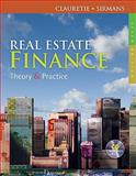 Real Estate Finance : Theory and Practice (with CD-ROM), Clauretie, Terrence M. and Sirmans, G. Stacy, 0324784759