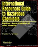International Resources Guide to Hazardous Chemicals 9780815514756