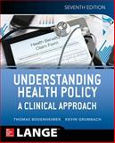 Understanding Health Policy, Seventh Edition 7th Edition