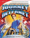 Journey to the Center of the Internet : Now Showing in 3D, Syngress, 192899475X