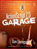 ActionScript 2. 0 Garage, Livingston, Dan, 0131484753