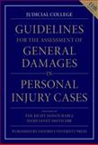 Guidelines for the Assessment of General Damages in Personal Injury Cases, Judicial College Staff, 0199664757
