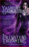 Priestess Dreaming, Yasmine Galenorn, 051515475X