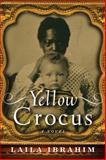 Yellow Crocus, Laila Ibrahim, 1477824758