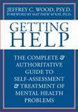 Getting Help, Jeffrey C. Wood, 1572244755