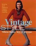 Vintage Style, Ann E. Berman and Tiffany Dubin, 0060194758