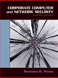 Corporate Computer and Network Security, Panko, Raymond, 0131854755