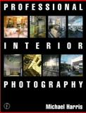Professional Interior Photography 9780240514758