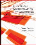 Numerical Mathematics and Computing, Cheney, Ward and Kincaid, David, 0495114758