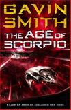 The Age of Scorpio, Gavin Smith, 0575094753