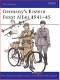 Germany's Eastern Front Allies 1941-45, Peter Abbott and Nigel Thomas, 0850454751