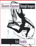 Dynamic Alignment Through Imagery, Eric Franklin, 0873224752