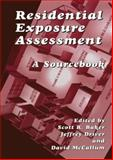 Residential Exposure Assessment : A Sourcebook, , 1461354757