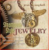 Steampunk Style Jewelry, Jean Campbell, 1589234758