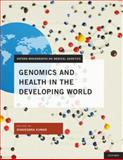 Genomics and Health in the Developing World, Kumar, Dhavendra, 0195374754