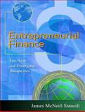 Entrepreneurial Finance : For New and Emerging Businesses, Stancill, James McNeill, 0324134754