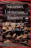 Successes, Limitations, and Frontiers in Ecosystem Science, , 0387984755