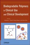 Biodegradable Polymers in Clinical Use and Clinical Development, , 0470424753