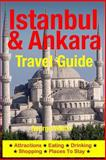 Istanbul and Ankara Travel Guide, George Welch, 1500324752