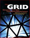 The Grid : Blueprint for a New Computing Infrastructure, Foster, Ian and Kesselman, Carl, 1558604758