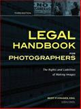 Legal Handbook for Photographers, Bert P. Krages, 1608954757