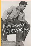Photography Visionaries, Marien, Mary Warner, 1780674759