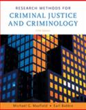 Research Methods for Criminal Justice and Criminology, Maxfield, Michael G. and Babbie, Earl R., 0495094765