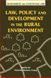 Law, Policy and Development in the Rural Environment 9780708314760