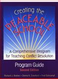 Creating the Peaceable School : A Comprehensive Program for Teaching Conflict Resolution, Bodine, Richard J. and Crawford, Donna K., 0878224769