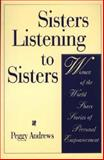 Sisters Listening to Sisters, Peggy Andrews, 0897894766