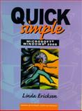 Quick, Simple Microsoft Windows 2000, Ericksen, Linda, 0130284769