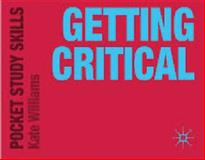 Getting Critical, Williams, Kate, 0230584764