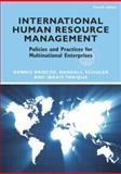International Human Resource Management : Policies and Practices for Multinational Enterprises, Briscoe, Dennis R. and Schuler, Randall S., 0415884764