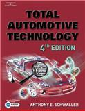 Total Automotive Technology, Schwaller, Anthony E., 1401824765