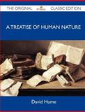 A Treatise of Human Nature - the Original Classic Edition, David Hume, 1486144764