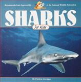 Sharks for Kids, Patricia Corrigan, 155971476X