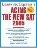 Acing the New SAT 2005, LearningExpress Staff, 1576854760