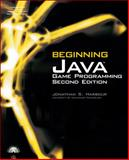 Beginning Java Game Programming, Harbour, Jonathan S., 1598634763
