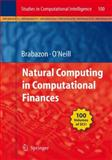 Natural Computing in Computational Finance, , 3540774769