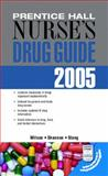 Prentice Hall Nurse's Drug Guide 2005--Retail Edition, Wilson, Billie A. and Shannon, Margaret, 0131194763