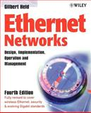 Ethernet Networks : Design, Implementation, Operation,  Management, Held, Gilbert, 0470844760