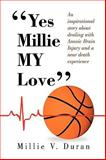''Yes Millie MY Love'', Millie V. Duran, 1450014763