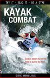 Kayak Combat, Eric Howling, 1552774767