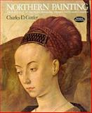 Northern Painting : From Purcelle to Bruegel - 14th, 15th, and 16th Centuries, Cuttler, Charles, 003089476X