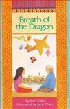 The Breath of the Dragon, Gail Giles, 0395764769